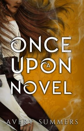 Once Upon A Novel by holyscript