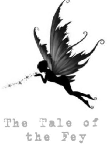 The Tale of the Fey (Jasper Whitlock Hale Twilight fanfic)