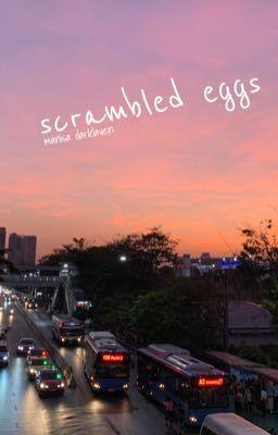 Đọc truyện scrambled egg