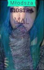 Młodsza siostra Mal||Następcy by larqa_aa