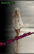 My own direction... by AndreiaCosta95