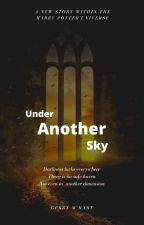 Under Another Sky by CarrieGolden