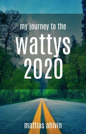 My Journey To The Wattys 2020 by TechieInAK