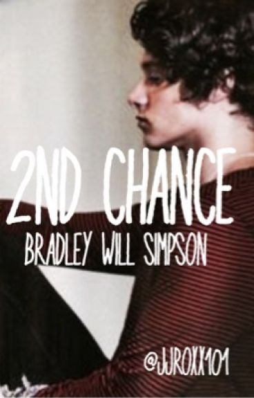 2nd Chance | Bradley Will Simpson