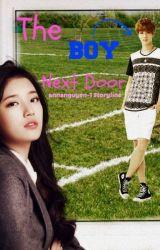 The Boy Next Door (Complete) by Annanguyen_2