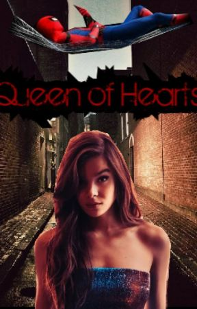 Queen of Hearts (A Peter Parker/Spider-man Fanfiction) by REDReader082300