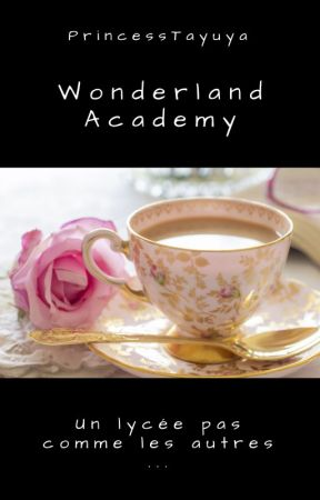Wonderland Academy by PrincessTayuya