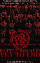 Battle Royale: Yet to End by KiriyamaKazuo