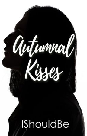 Autumnal Kisses by Ishouldbe