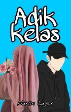 Adik Kelas [On Going] by NurlinSugar768