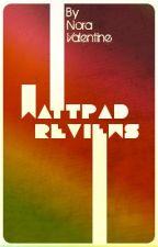 Wattpad Reviews by NoraValentine