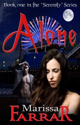 Alone (Book One in the Serenity Series)