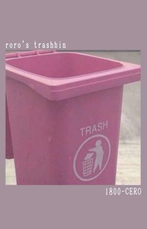 roro's trashbin 🗑️ by 1-800-CERO