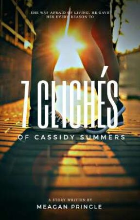 7 Clichés of Cassidy Summers by Meagz56