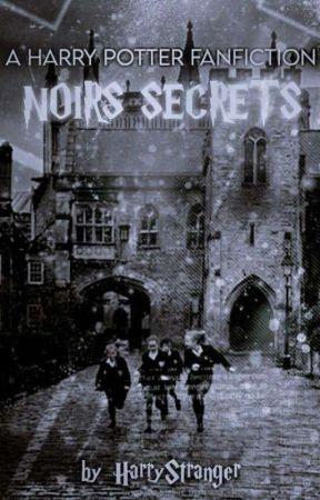 Noirs secrets {Fiction HP} by HarryStranger