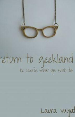 Return to Geekland by tigerwyatt