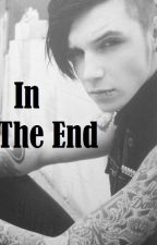In the End by nescosta8