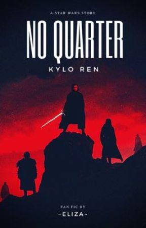 NO QUARTER -Kylo Ren- by m0mmat0rtle