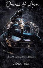 Queens & Liars-Sequel to Three Broken Kingdoms by Gemejoe
