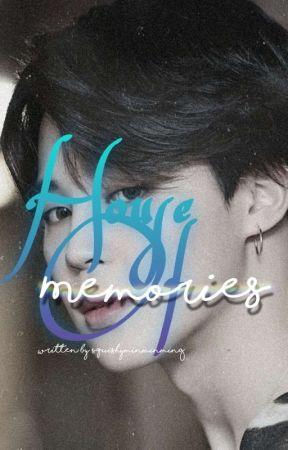 House Of Memories by SquishyMinMinMing