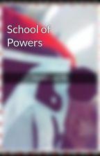 School of Powers by Rachel_Renteria
