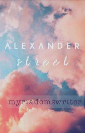 Alexander Street by myriadomswriter