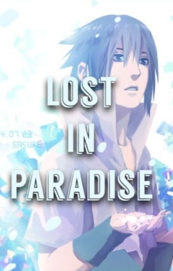 Lost in Paradise (Sequel to The Only One)
