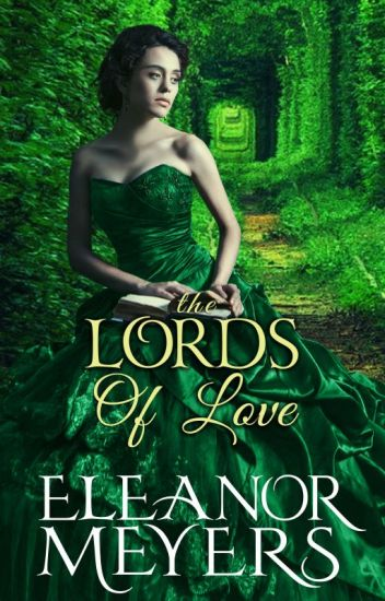 Regency Romance: The Lords of Love (A Prequel to Wardington Park) (COMPLETED)