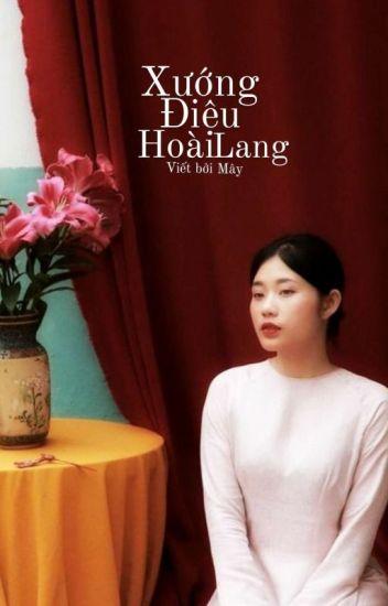 Đọc Truyện [12 CHÒM SAO] Xướng điệu Hoài Lang - Truyen4U.Net