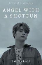 Angel with a shotgun ⋄ Lee Minho by EmiMar323