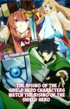 Rising of the Shield Hero Characters watch The Rising of the Shield Hero by Psycho_Emz