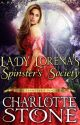Regency Romance: Lady Lorena's Spinster's Society ( #1, The Spinster's Society) by charlottestonebooks