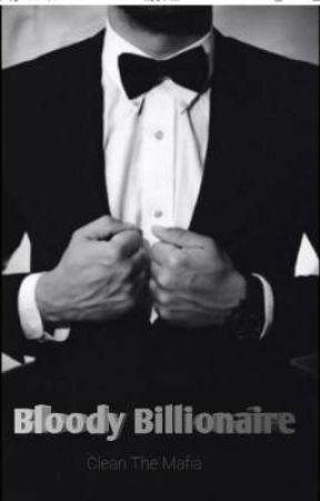 Bloody Billionaire (Clean The Mafia) by MuhammadAqib4