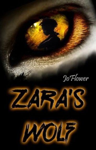 Zara's Wolf (Book 1 of the Zara's Wolf Trilogy) BWWM
