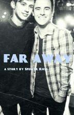 Far Away (Tronnor) by writeaday