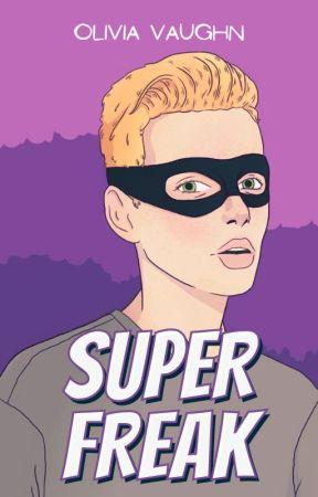 super freak   onc 2020 by Olivaughn
