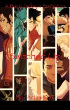 Switched Up (a Percy Jackson fan fiction) by artimis237