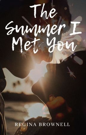 The Summer I Met You by MissJina