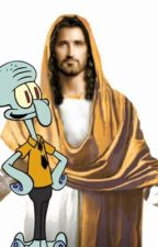 Squidward Finds Jesus and Repents for His Sins by walmartgroceryapp