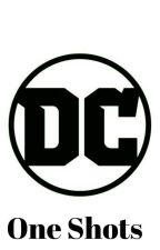 DC One Shots by scarlettromanof