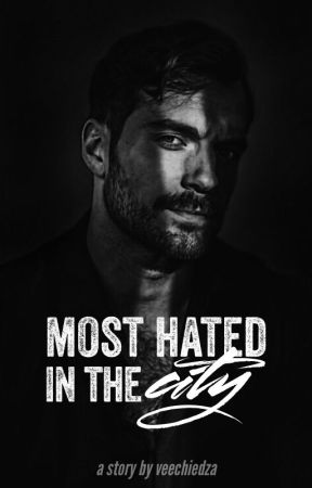 Most Hated In The City by veechiedza