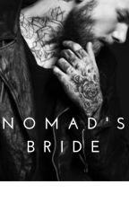 NOMAD'S BRIDE by RachelCade11