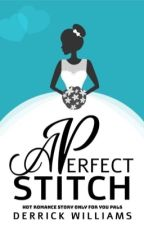 A Perfect Stitch by DerrickWilliams_AA