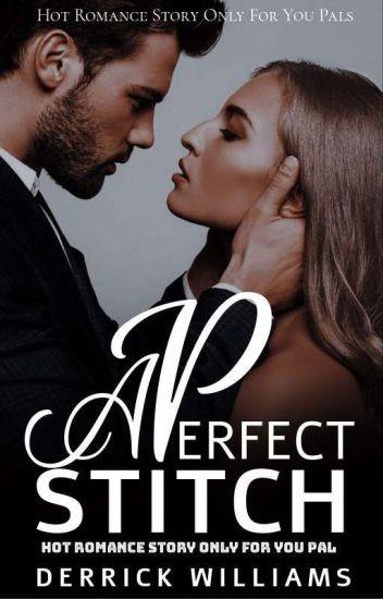 A Perfect Stitch