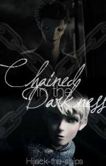 Chained in the darkness