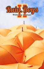 Rain.Boys II by Adamant
