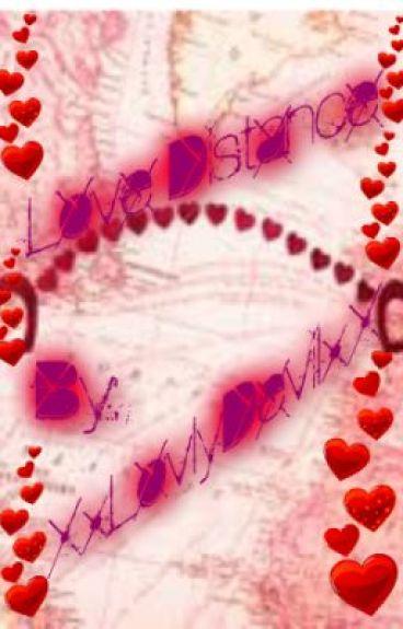 Love Distance        ON HOLD by XxLovlyDevilxX