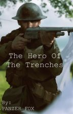 The Hero Of The Trenches (Male OP WW1 Reader x DanMachi) by PANZER_FOX