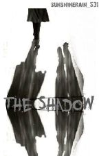 The Shadow by sunshinerain_531