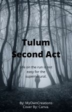Tulum Second Act by loki-marvel